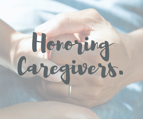 Image of hands with text 'honoring caregivers'